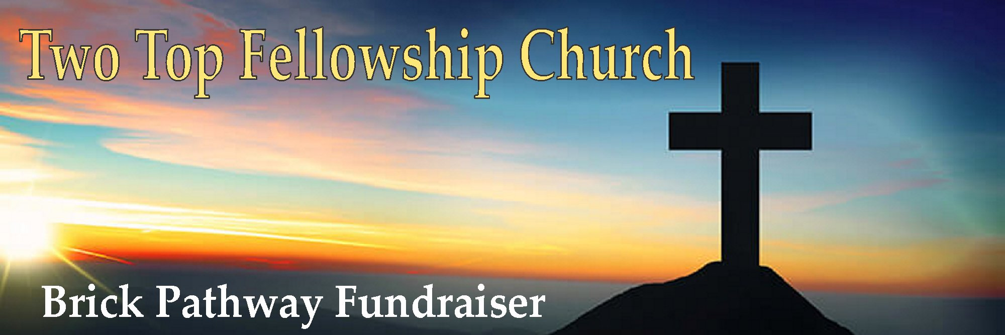 Two Top Fellowship Church Brick Pathway Fundraiser